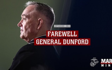 Marine Minute: Farewell General Dunford