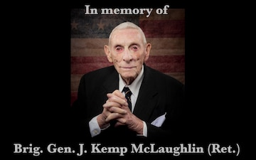 A tribute to Brig. Gen. J. Kemp McLaughlin