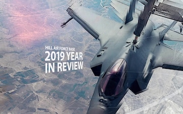 2019 Year In Review - Hill Air Force Base, UT