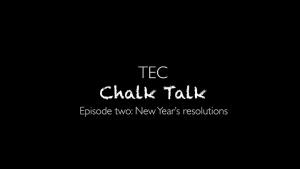 Chalk Talk: New Year's resolutions