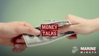 Marine Minute: Money Talks
