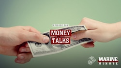 Marine Minute: Money Talks