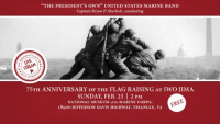 Concert at NMMC Honoring the 75th Anniversary of the Iwo Jima Flag Raising