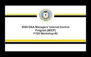 2020 OAA Managers' Internal Control Program FY20 Workshop #2