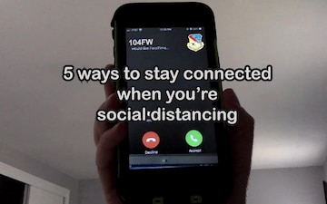 5 ways to stay connected while you're social distancing