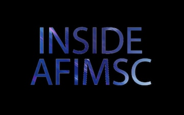 Inside AFIMSC Vol. 3 Ep. 12