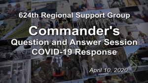 Commander's COVID-19 Question and Answer Session April 10, 2020