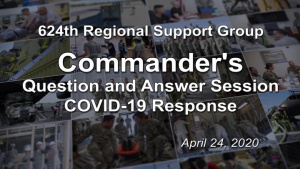 Commander's COVID-19 Question and Answer Session April 24, 2020