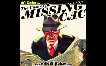 AC Delta in the Case of the Missing CAC (AUDIO)