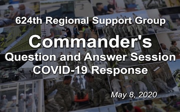 Commander's COVID-19 Question and Answer Session May 8, 2020