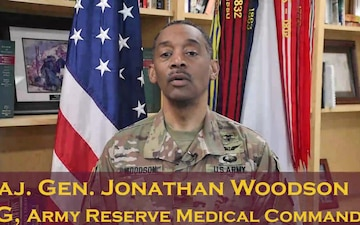 Maj. Gen. Jonathan Woodson, Army Reserve Medical Command, Message of the Month, May 2020 - Mission and Readiness