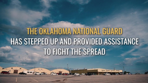 Oklahoma National Guard supports state hotspot through COVID-19 outbreak