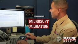 Marine Minute: Microsoft Migration