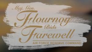 Maj. Gen. Flournoy Bids Farewell