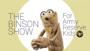 The Binson Show - For Army Reserve Kids: The COVID Bug