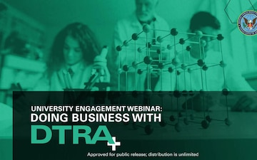 University Engagement Webinar: Doing Business with DTRA