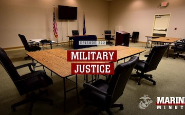 Marine Minute: Military Justice