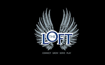The Loft is Reopening!