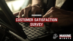 Marine Minute: Customer Satisfaction Survey