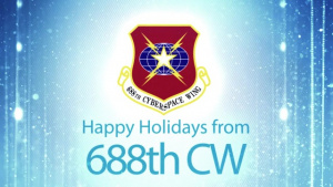 688th Cyberspace Wing Holiday Message