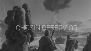 Battle of Chosin Reservoir Remembered
