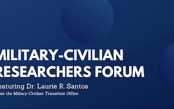 MCTO Military-Civilian Researchers Forum: Featuring Dr. Laurie Santos of Yale University