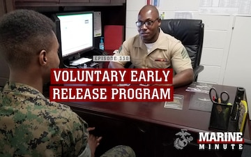 Marine Minute:Voluntary Early Release Program