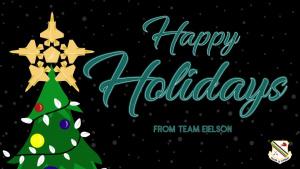 Happy Holidays Team Eielson