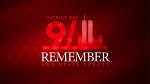Patriot Day - 9/11 Remembrance