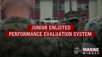 Marine Minute: Junior Enlisted Performance Evaluation System