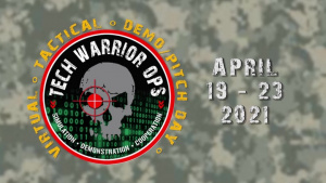 Tech Warrior OPS - Virtual Tactical Pitch/Demo Days