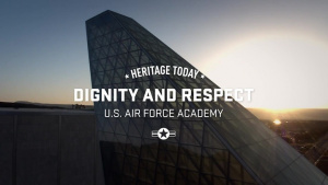 Heritage Today - Dignity and Respect USAFA