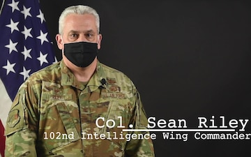 102nd Intelligence Wing Command Message for April 2021 - Col. Sean Riley