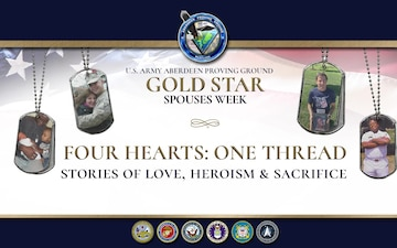 APG Gold Star Spouses Week: Four Hearts, One Thread