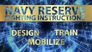 Navy Reserve Fighting Instructions Video Series – Introductory Video