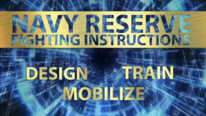 Navy Reserve Fighting Instructions Video Series – Design the Force