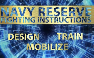 Navy Reserve Fighting Instructions Video Series – Train the Force