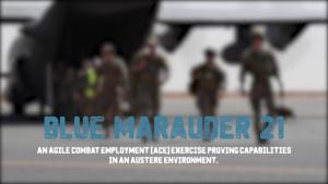 386th AEW executes Blue Marauder 21