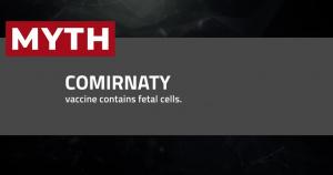 COVID-19 Vaccine Myths Dispelled 09 - Fetal Cells