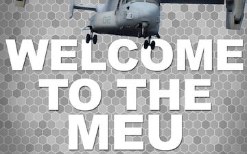 Welcome To The MEU
