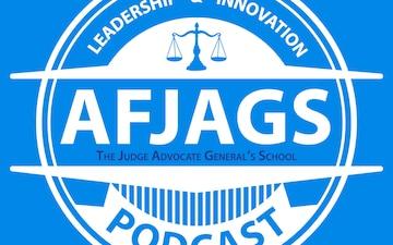 Air Force Judge Advocate Generals School Podcast