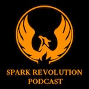 Spark Revolution Podcast