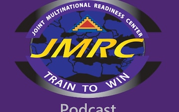 Joint Multinational Readiness Center - Train to Win
