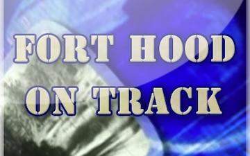 Fort Hood on Track