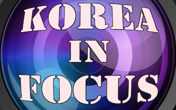 Korea in Focus