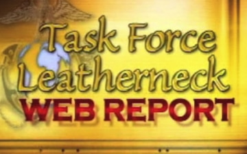 Task Force Leatherneck Web Report