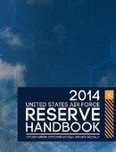 2014 Air Force Reserve Handbook - 05.01.2014