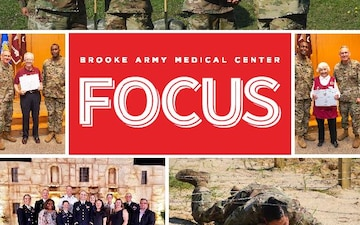 Brooke Army Medical Center FOCUS - 06.26.2019