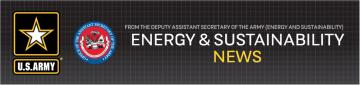 Army Energy and Sustainability News