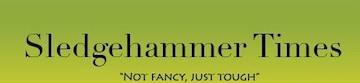 Sledgehammer Times